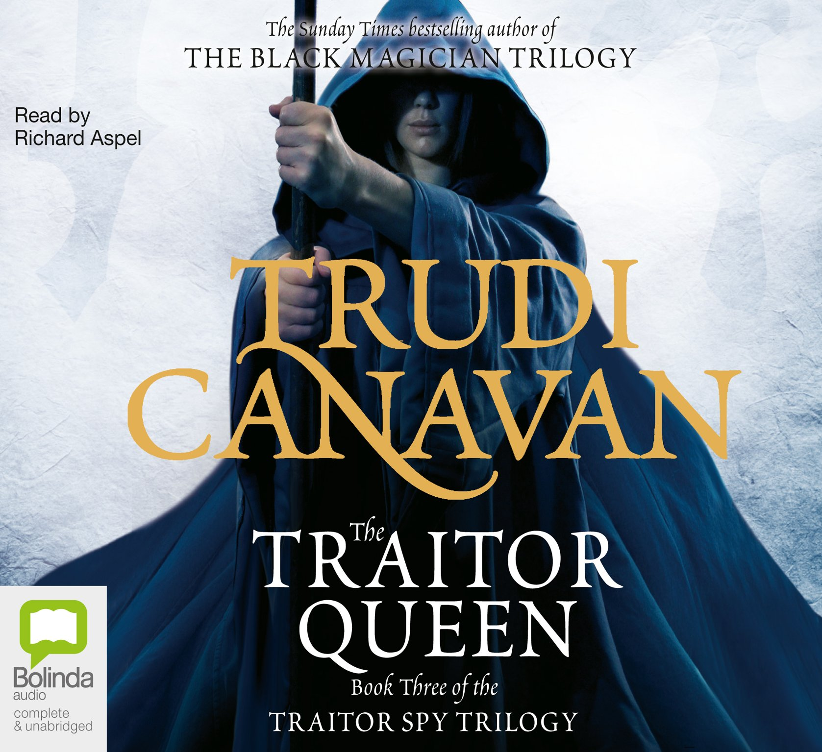 The Traitor Queen Traitor Spy Trilogy 3 By Trudi Canavan