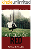 A Field of Red (Frank Harper Mysteries Book 1) (English Edition)