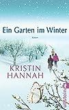 Ein Garten im Winter: Roman