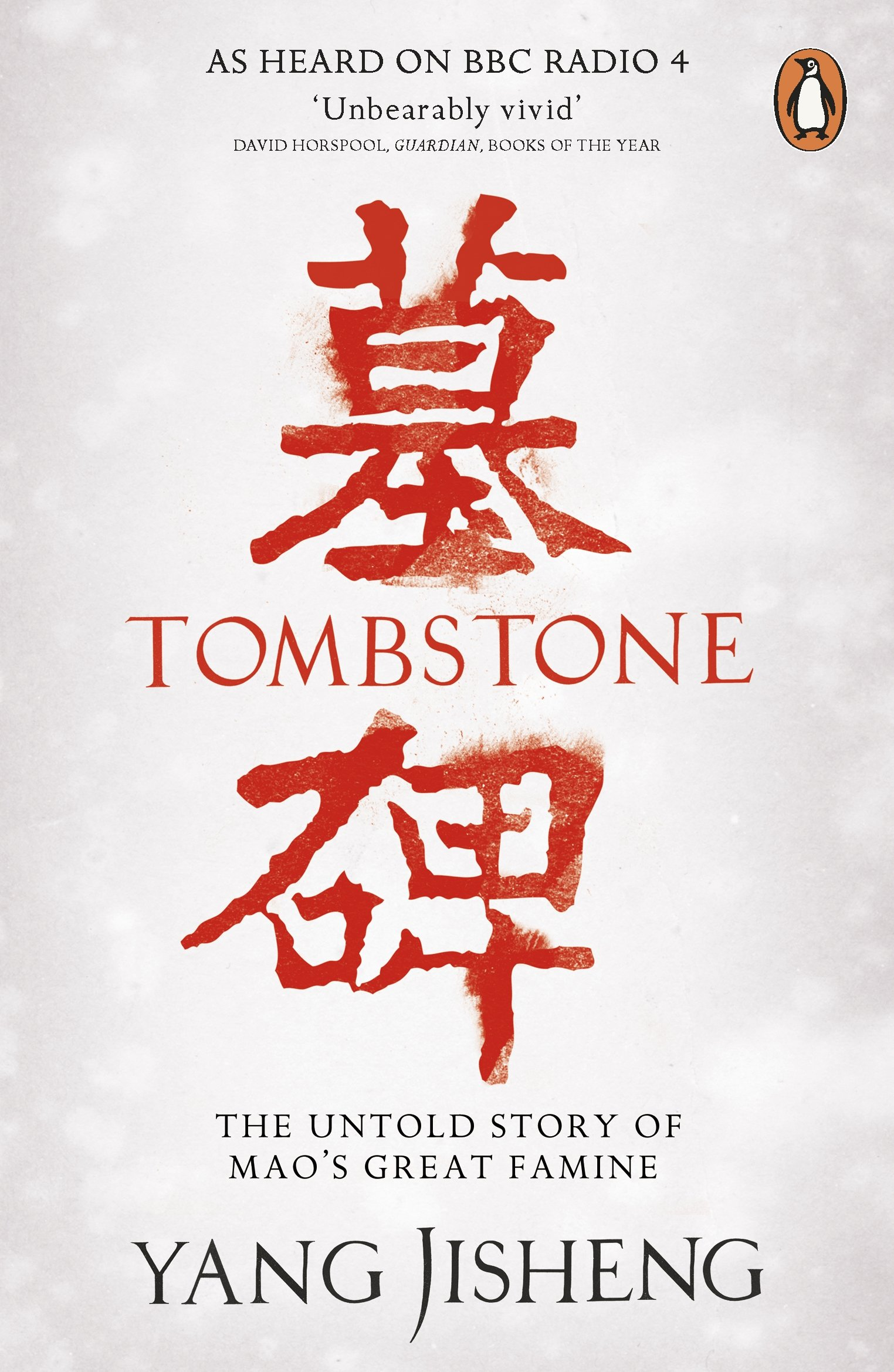 Tombstone: The Untold Story of Mao's Great Famine: Amazon.co.uk: Jisheng,  Yang, Friedman, Edward, Jian, Guo, Mosher, Stacy: 9780241956984: Books