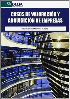 Casos de valoración y adquisiciones de empresas