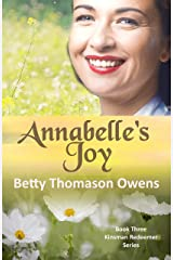 Annabelle's Joy: A 1950s Clean and Wholesome Romance (Kinsman Redeemer Book 3) Kindle Edition