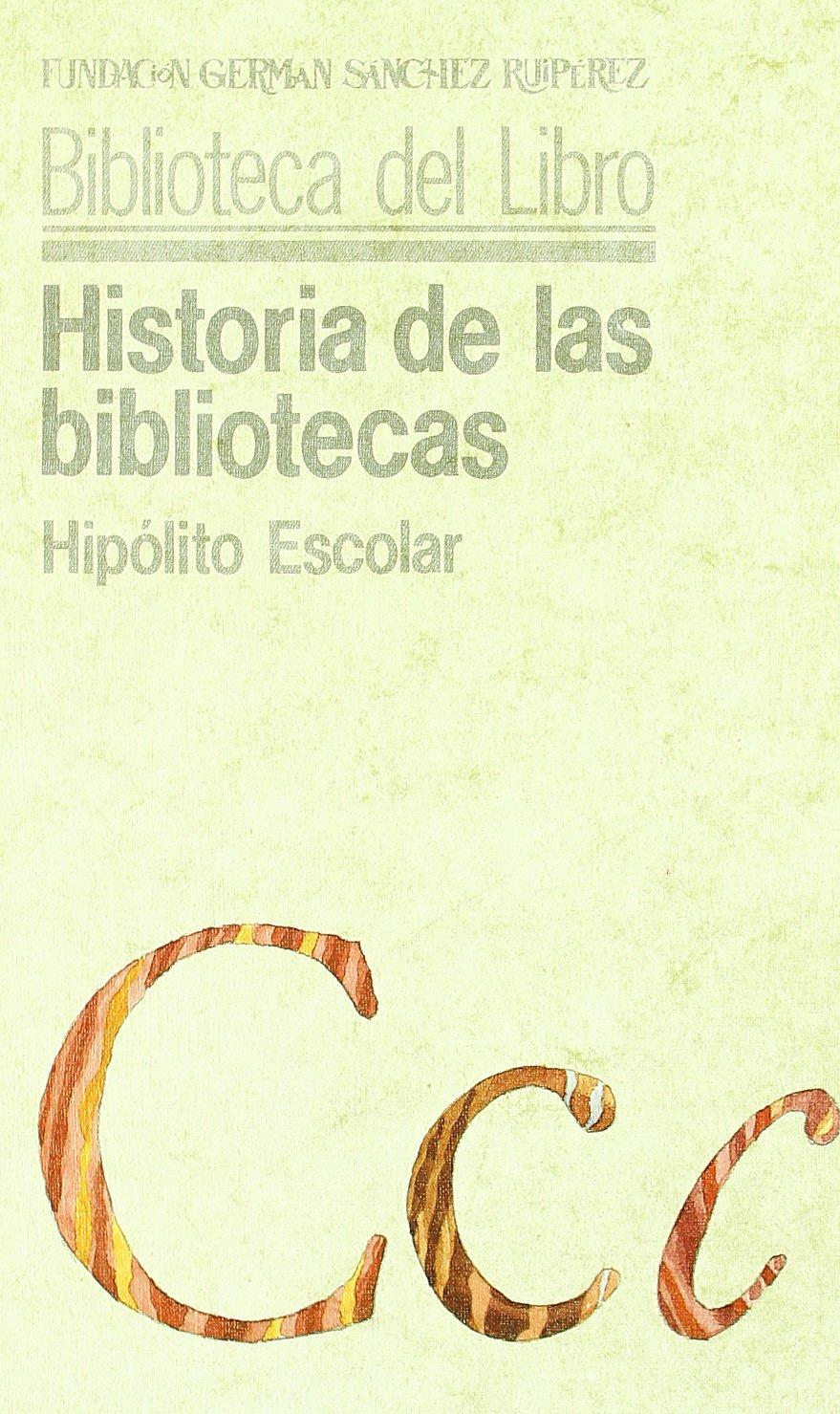 Historia de las bibliotecas Tapa blanda – 28 oct 2004 Hipolito Escolar Pirámide 8436805356 Soziologie