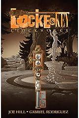 Locke & Key Vol. 5: Clockworks (Locke & Key Volume) Kindle Edition