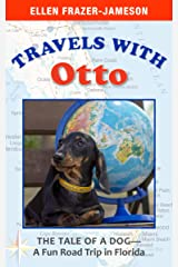 Travels With Otto: The Tale of a Dog—A Fun Road Trip in Florida Kindle Edition