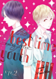 the best time of youth ep.2 (PriaLコミック)