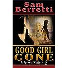 Good Girl Gone (A Seekers Mystery Book 2)