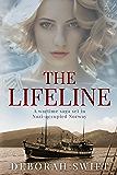 The Lifeline: A wartime saga set in Nazi-occupied Norway