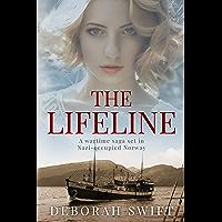 The Lifeline: A wartime saga set in Nazi-occupied Norway (World War Two Sagas)