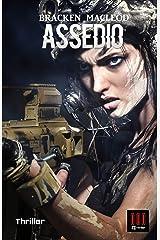 ASSEDIO: (Mountain Home) (Italian Edition) Kindle Edition