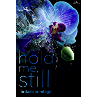 Hold Me Still (You and Me Book 1)