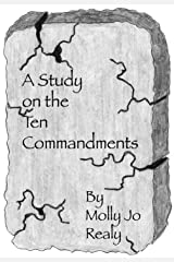 A Study on the Ten Commandments Kindle Edition