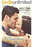 And Something Blue (Main Street Merchants Book 1)