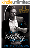 Her Flyboy Billionaire Boss (Billionaire Bachelor Cove)