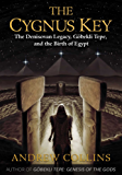 The Cygnus Key: The Denisovan Legacy, Göbekli Tepe, and the Birth of Egypt