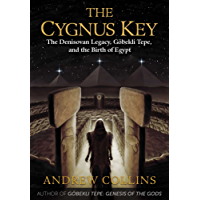 The Cygnus Key: The Denisovan Legacy, Göbekli Tepe, and the Birth of Egypt (English Edition)