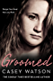Groomed: Danger lies closer than you think