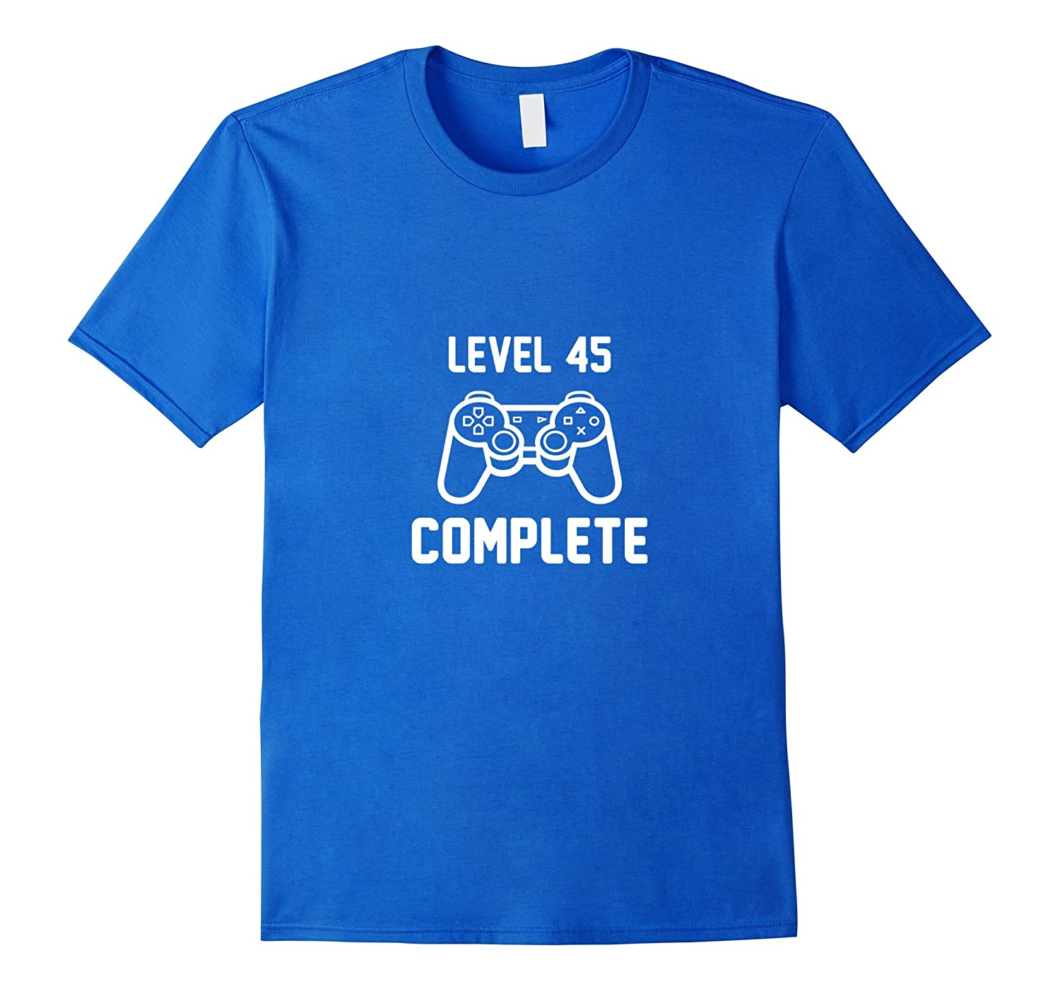 Level 45 Complete Funny Video Games 45th Birthday Shirt BN