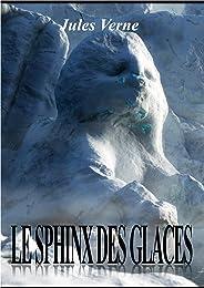 LE SPHINX DES GLACES (édition illustrée) (French Edition)