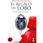 El regalo del lobo: Psicodrama simbólico y cuento de hadas (Irene Henche)
