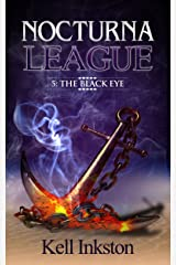 Nocturna League (Episode 5: The Black Eye) Kindle Edition