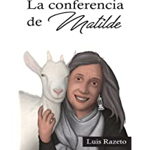 La Conferencia de Matilde: (Novela de anticipación) (Anticipando nº 3) (Spanish Edition) Aug 1, 2017