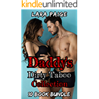 Daddy's Dirty Taboo Collection: 10 Book Bundle