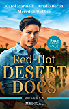 Red-Hot Desert Docs/Seduced by the Sheikh Surgeon/Challenging the Doctor Sheikh/The Sheikh Doctor's Bride (Desert Prince Docs)