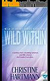 Wild Within (Wild At Heart Series Book 1)