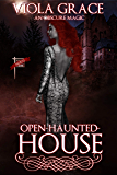 Open Haunted House (An Obscure Magic Book 11)