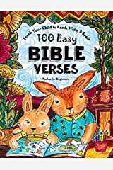 Teach Your Child to Read, Write and Spell: 100 Easy Bible Verses - Psalms (Christian Family Homeschooling) Paperback