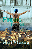 Finding Freddie Venus (Have Body, Will Guard Book 7)