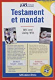 Testament et Mandat: Will and Living Will