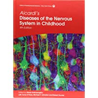 Aicardi′s Diseases of the Nervous System in Childhood (Clinics in Developmental Medicine)