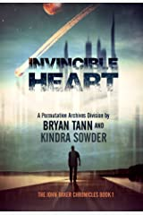 Invincible Heart: The John Baker Chronicles: A Permutation Archives Division (The Permutation Archives Book 1) Kindle Edition