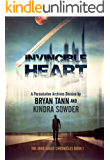 Invincible Heart: The John Baker Chronicles: A Permutation Archives Division (The Permutation Archives Book 1)