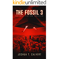 The Fossil 3: Science Fiction Thriller (Secrets Of Mars Book 3)