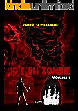 Io e gli zombie: Volume 3