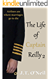 The Life of Captain Reilly 2