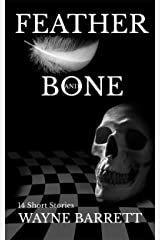 FEATHER AND BONE Kindle Edition