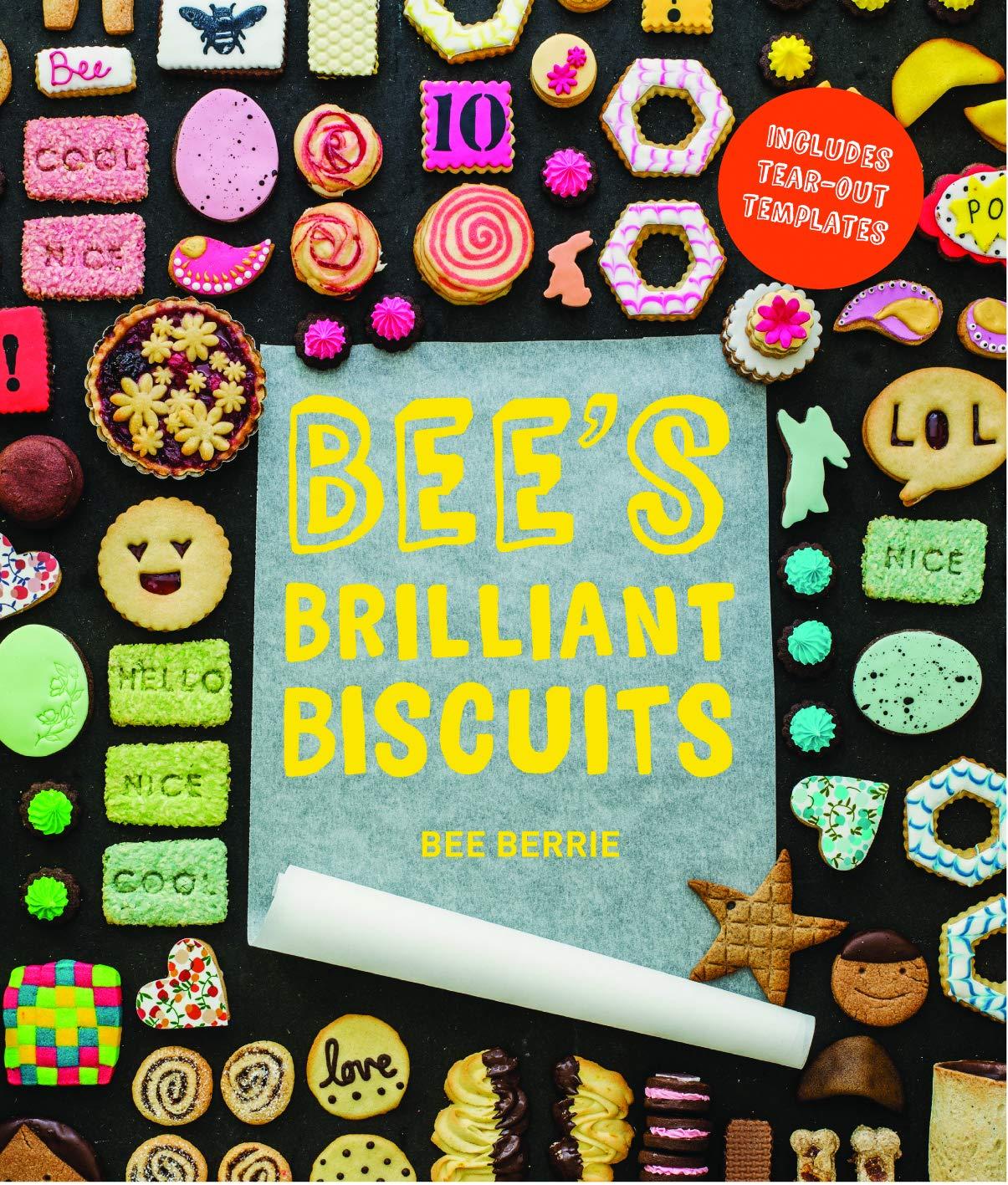 Bee's Brilliant Biscuits: Amazon.co.uk: Berrie, Bee: 9781910496466: Books
