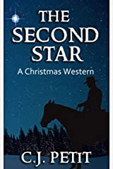 The Second Star: A Christmas Western Kindle Edition