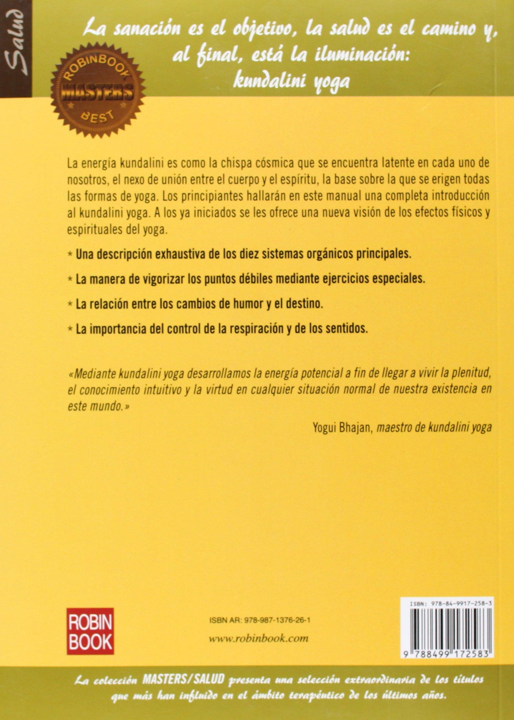Manual De Kundalini Yoga. El Yoga Energético Para La Salud ...