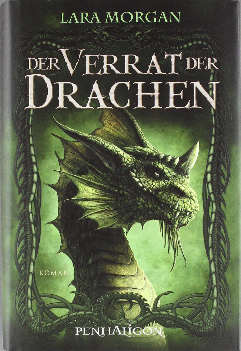 Der Verrat der Drachen: Roman