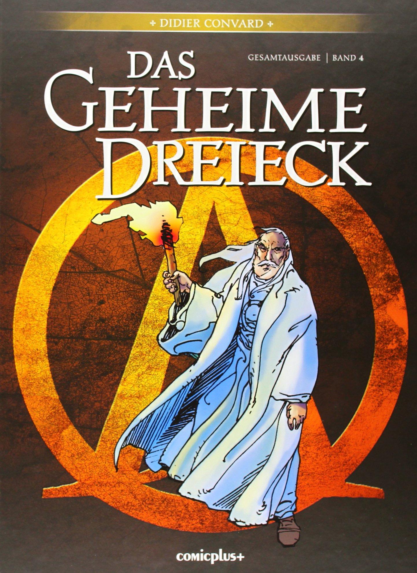 Das geheime Dreieck - Gesamtausgabe Taschenbuch – 2014 Didier Convard Denis Falque Comicplus+ 3894742585