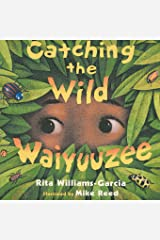 Catching the Wild Waiyuuzee Paperback