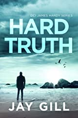 Hard Truth (DCI James Hardy Series Book 4) Kindle Edition