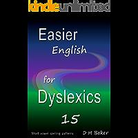 Easier English for Dyslexics 15: Short  Vowel Spelling  Patterns
