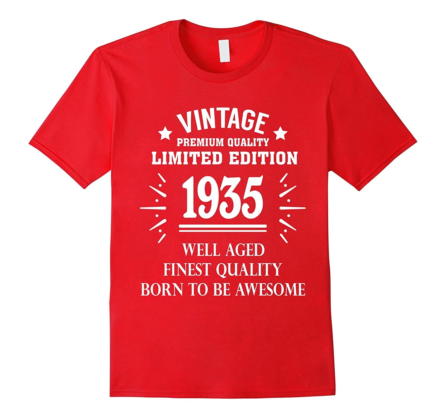 Vintage 1935 Shirt Funny 82 Years Old 82nd Birthday Gift-FL