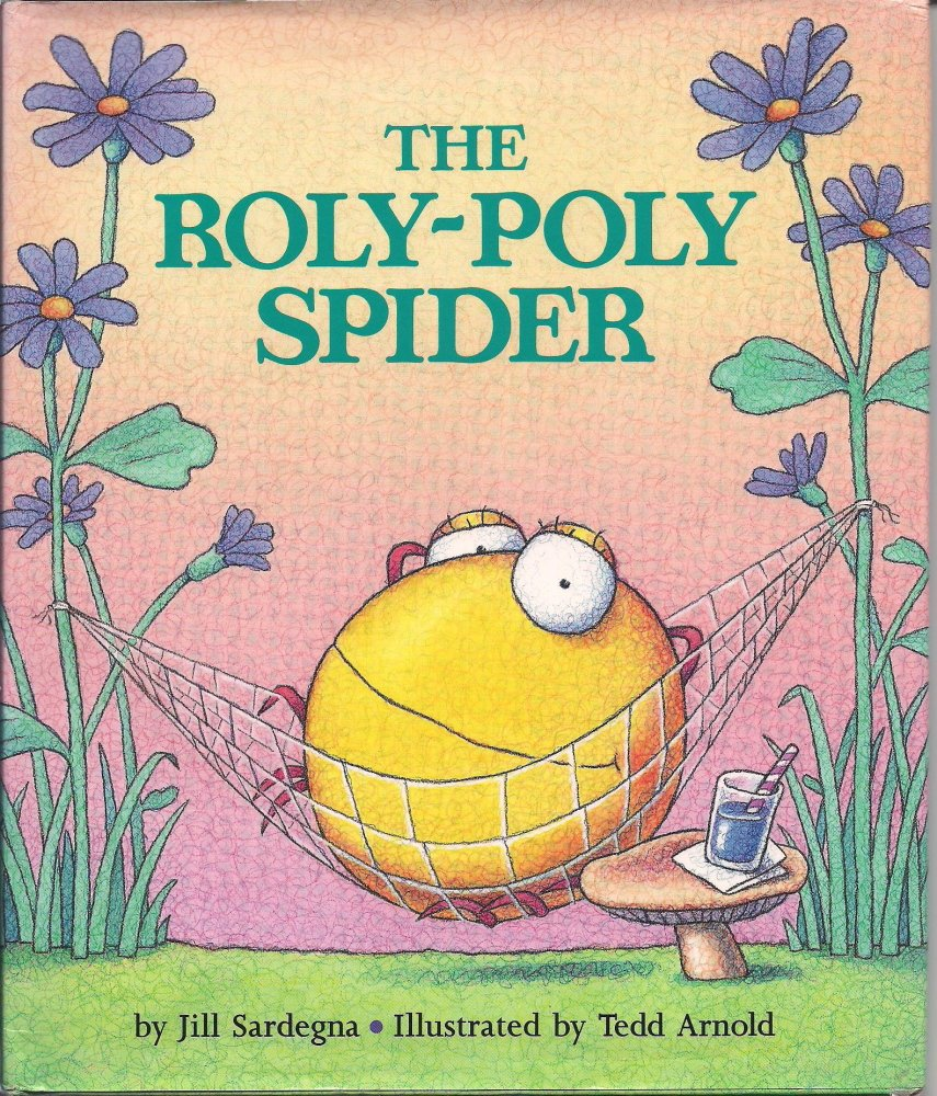 the roly poly spider jill sardegna tedd arnold 9780590471190